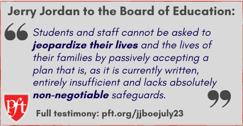 """Jerry Jordan: """"Students and staff cannot be asked to jeopardize their lives and the lives of their families by passively accepting a plan that is, as it is currently written, entirely insufficient and lacks absolutely non-negotiable safeguards."""""""