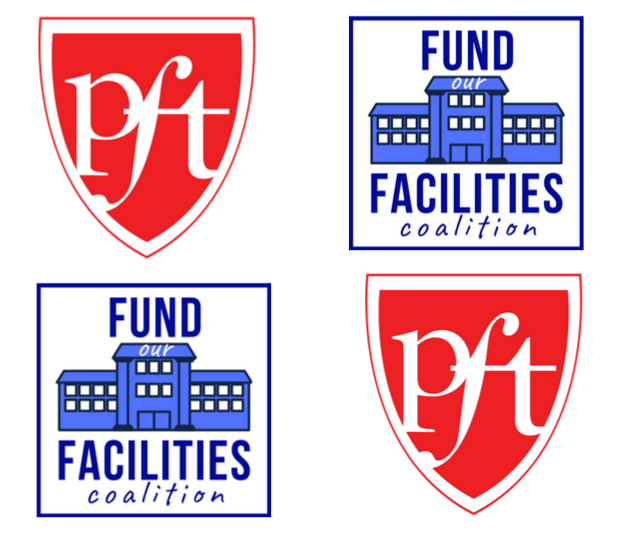 PFT Fund Our Facilities Coalition